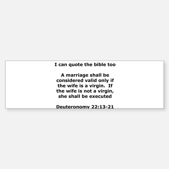 I can quote the bible too Bumper Car Car Sticker