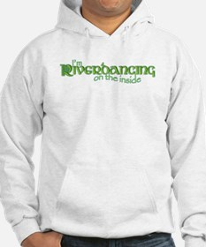 I'm Riverdancing on the Insid Jumper Hoody