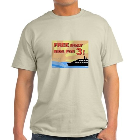 Free Boat Ride for 3! Light T-Shirt