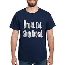Drum.Eat.Sleep.Repeat. T-Shirt