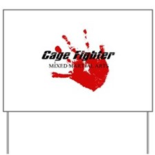 Cage Fighter Bloody Handprint Yard Sign