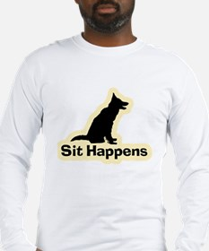 Sit Happens Dog Gifts Long Sleeve T-Shirt