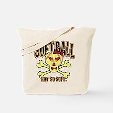 Softball, Not so soft. Tote Bag