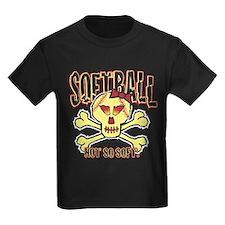 Softball, Not so soft. T