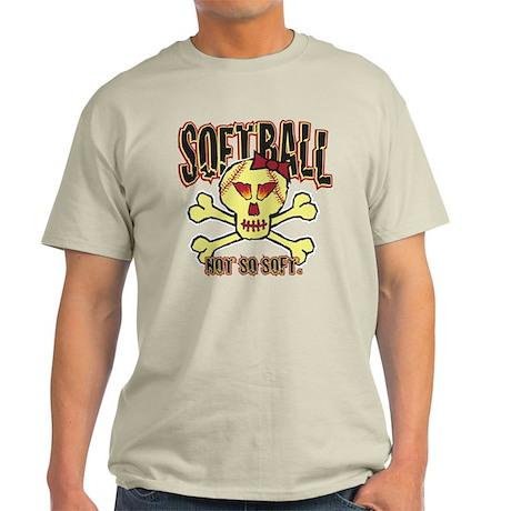 Softball, Not so soft. Light T-Shirt