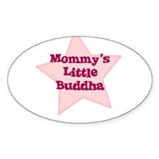 Mommy's Little Buddha Oval Decal