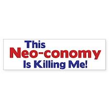 This Neo-conomy... Bumper Bumper Sticker