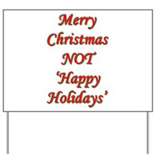 Merry Christmas, NOT 'Happy H Yard Sign