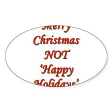 Merry Christmas, NOT 'Happy H Oval Decal