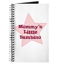 Mommy's Little Bambino Journal
