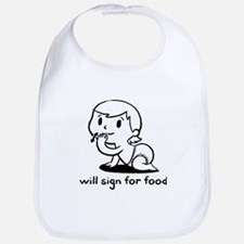 'will sign for food' Bib