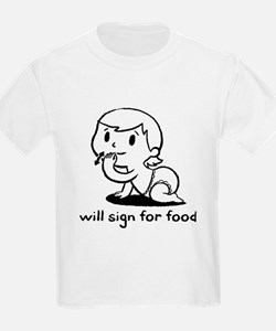 'will sign for food' T-Shirt