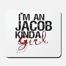 Jacob Kinda Girl Mousepad