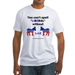 Can't Spell Liberal w/o LIE Fitted T-Shirt