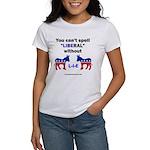 Can't Spell Liberal w/o LIE Women's T-Shirt