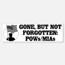 Gone, but not forgotten POWs/MIAs (bumper sticker)