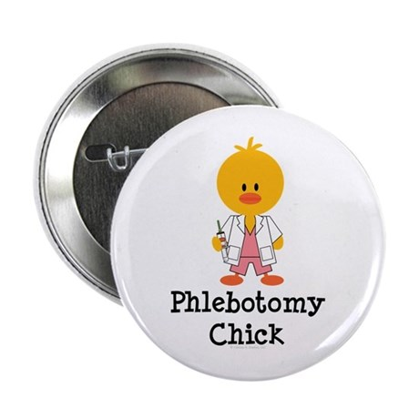 "Phlebotomy Chick 2.25"" Button"
