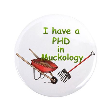 """PHD Muckology 3.5"""" Button (100 pack)"""