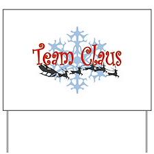 Team Claus Yard Sign