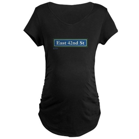 East 42nd Street in NY Maternity Dark T-Shirt
