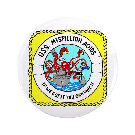 "USS Mispillion (AO 105) 3.5"" Button"