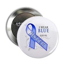 "I Wear Blue for my Sister 2.25"" Button"