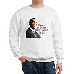 Barack Obama: Destiny Sweatshirt