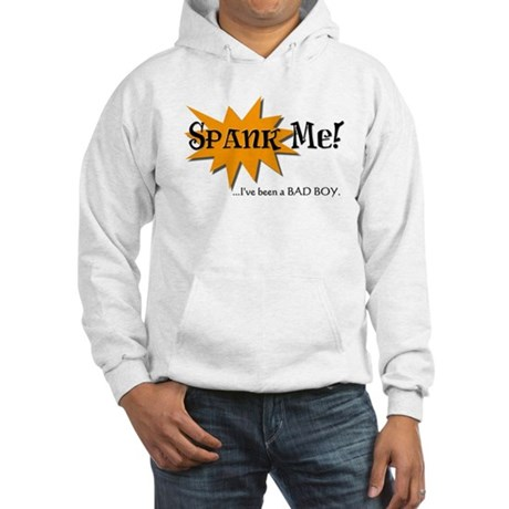 Spank Me Hooded Sweatshirt