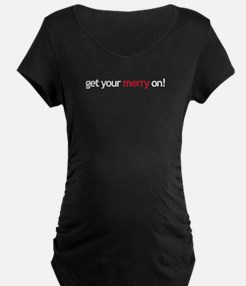 get your merry on! T-Shirt