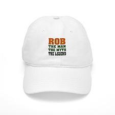 Rob the Legend Baseball Cap