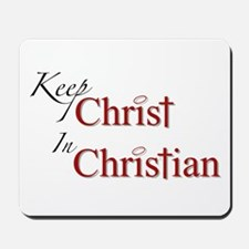 Keep Christ Mousepad