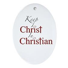 Keep Christ Oval Ornament