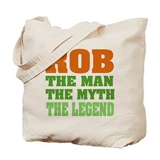 Rob the Legend Tote Bag