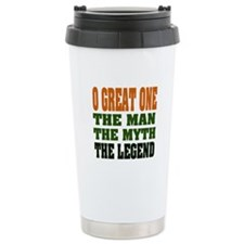 O Great One Legend Travel Mug