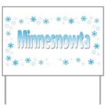 Minnesnowta Yard Sign