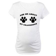 Ask About Granddogs Shirt