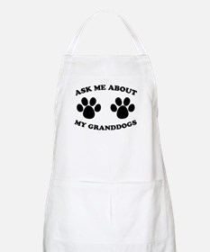 Ask About Granddogs Apron