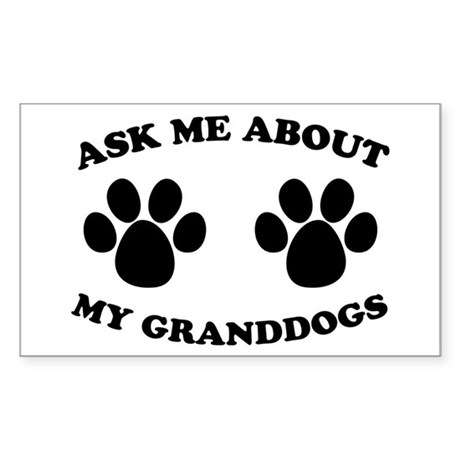 Ask About Granddogs Rectangle Sticker