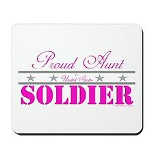 Proud Aunt of a Soldier Mousepad