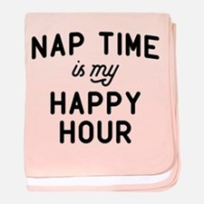 Nap Time Is My Happy Hour baby blanket