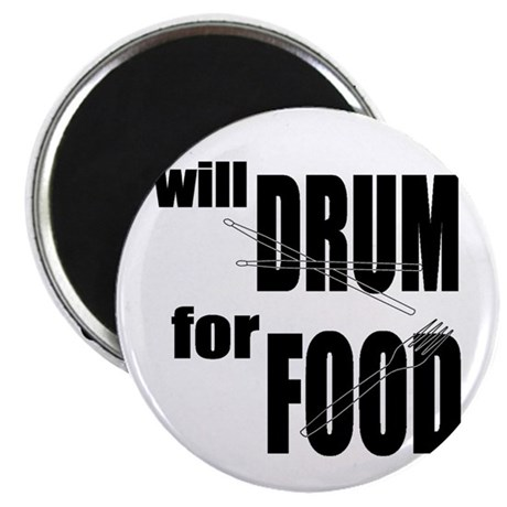 "Will Drum For Food 2.25"" Magnet (10 pack)"