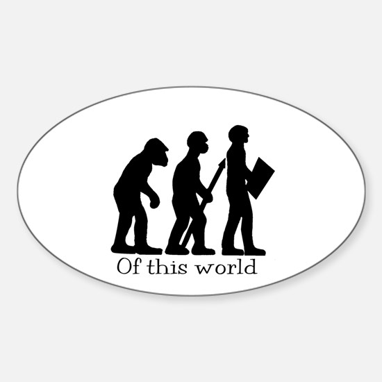 Black on white Of this world Oval Decal