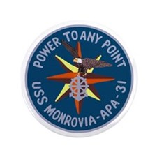 "USS Monrovia (APA 31) 3.5"" Button"