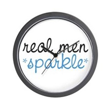 Real Men Sparkle Wall Clock