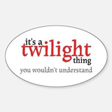 Twilight Thing Oval Decal