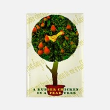Rubber Chicken In A Pear Tree Rectangle Magnet