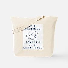 I'm a Squirrel Tote Bag