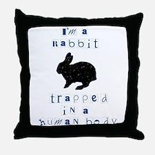 I'm a Rabbit Throw Pillow
