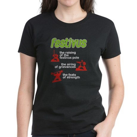 FESTIVUS™! Women's Dark T-Shirt