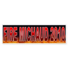Fire Michael Michaud (sticker)